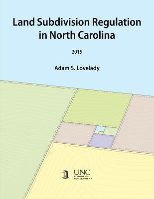 Land Subdivision Regulation in North Carolina Cover Image