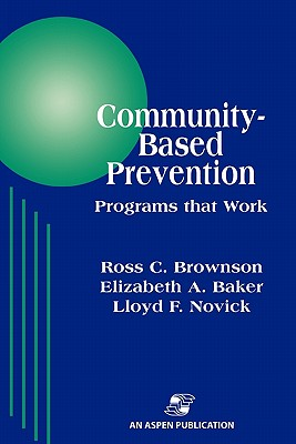 Community-Based Prevention: Programs That Work Cover Image