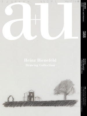 A+u 19:09, 588: Heinz Beinefeld - Drawing Collection Cover Image