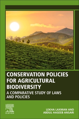 Conservation Policies for Agricultural Biodiversity: A Comparative Study of Laws and Policies Cover Image