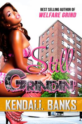 Still Grindin' ( Sequel to Welfare Grind) Cover Image