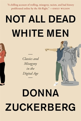 Not All Dead White Men: Classics and Misogyny in the Digital Age Cover Image