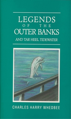Legends of the Outer Banks and Tar Heel Tidewater Cover Image