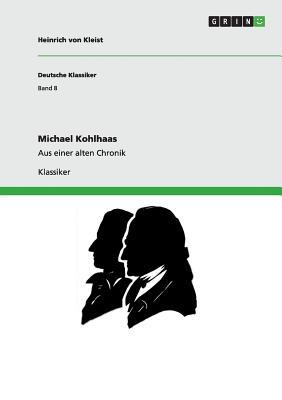 Michael Kohlhaas: Aus einer alten Chronik Cover Image