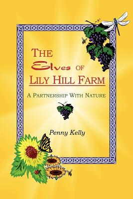 The Elves of Lily Hill Farm Cover Image