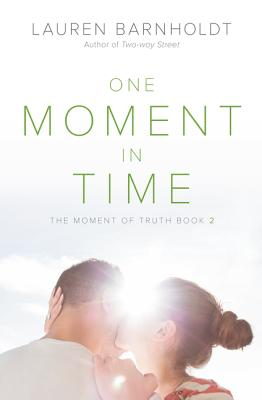 One Moment in Time (Moment of Truth #2) Cover Image