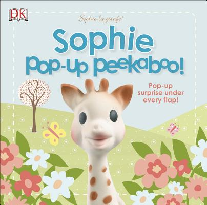 Sophie la girafe: Pop-Up Peekaboo Sophie!: Pop-Up Surprise Under Every Flap! Cover Image