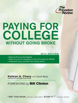 Paying for College Without Going Broke, 2012 Edition Cover
