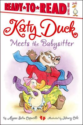 Cover for Katy Duck Meets the Babysitter