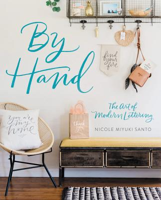 By Hand: The Art of Modern Lettering Cover Image