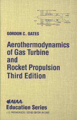 Aerothermodynamics of Gas Turbine Rocket Propulsion [With *] (Dias y Dias de Poesia) Cover Image