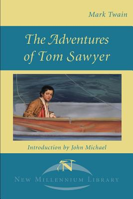The Adventures of Tom Sawyer (New Millennium Library) Cover Image