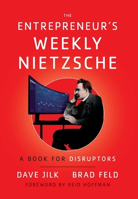 The Entrepreneur's Weekly Nietzsche: A Book for Disruptors Cover Image