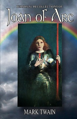 Personal Recollections of Joan of Arc Cover
