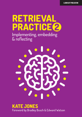Retrieval Practice 2: Implementing, Embedding & Reflecting Cover Image