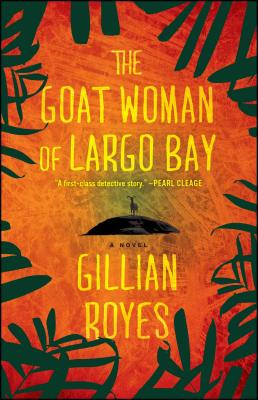 The Goat Woman of Largo Bay Cover