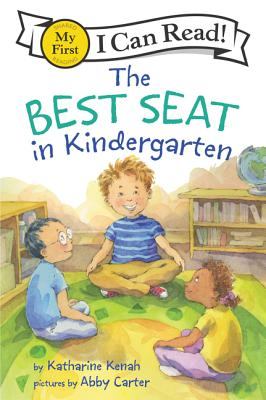 The Best Seat in Kindergarten (My First I Can Read) Cover Image
