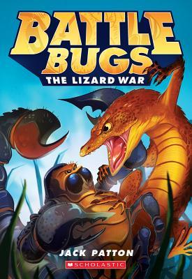 Cover for The Lizard War (Battle Bugs #1)