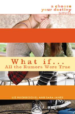 What If...All the Rumors Were True Cover