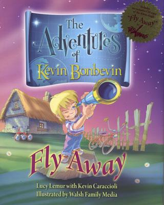 The Adventures of Kevin Bonbevin: Fly Away Cover Image