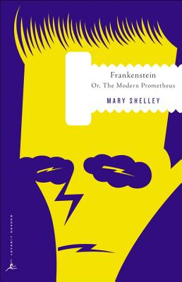 Frankenstein: Or, the Modern Prometheus Cover Image