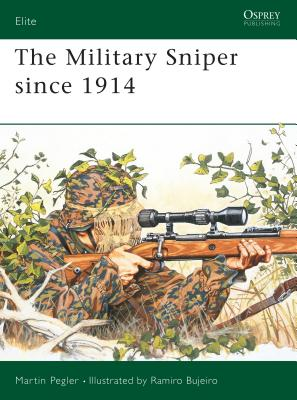 The Military Sniper Since 1914 the Military Sniper Since 1914 Cover