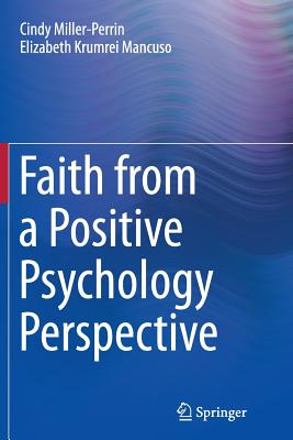 Faith from a Positive Psychology Perspective Cover Image