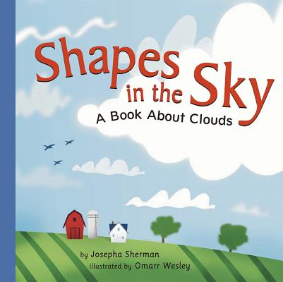 Shapes in the Sky: A Book about Clouds (Amazing Science: Weather) Cover Image