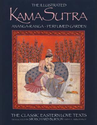 The Illustrated Kama Sutra • Ananga-Ranga • Perfumed Garden Cover Image