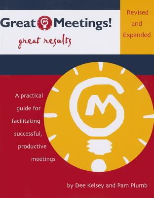Great Meetings!: Get Results Cover Image