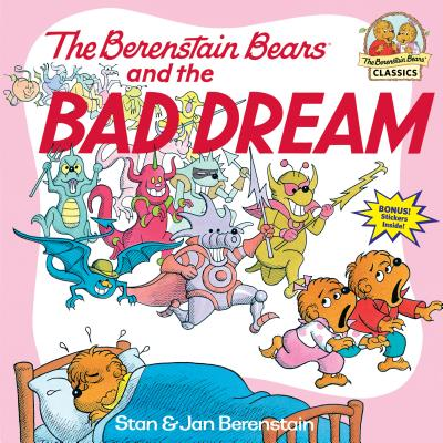 The Berenstain Bears and the Bad Dream Cover