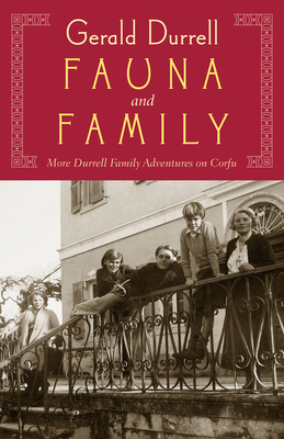 Fauna & Family: An Adventure of the Durrell Family on Corfu Cover Image