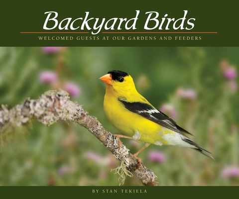 Backyard Birds: Welcomed Guests at Our Gardens and Feeders (Wildlife Appreciation) Cover Image