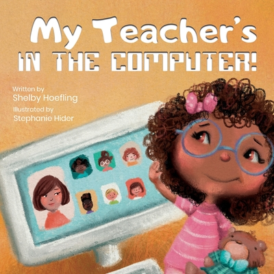 My Teacher's in the Computer! Cover Image