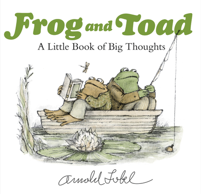 Frog and Toad: A Little Book of Big Thoughts Cover Image