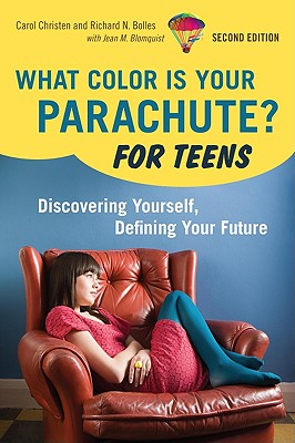 What Color Is Your Parachute? for Teens Cover