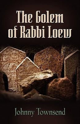The Golem of Rabbi Loew Cover