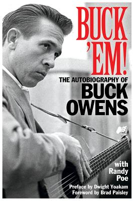 Buck 'em!: The Autobiography of Buck Owens Cover Image