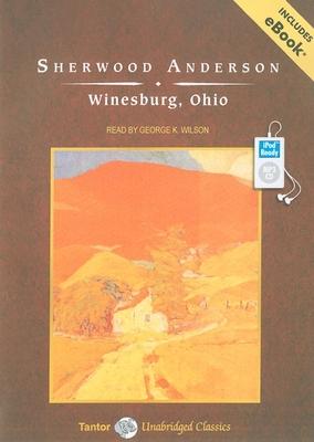 Winesburg, Ohio (Tantor Unabridged Classics) Cover Image