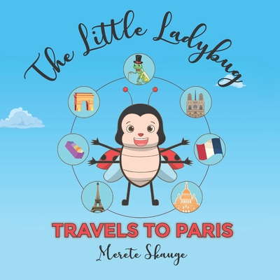 The little Ladybug travels to Paris Cover Image