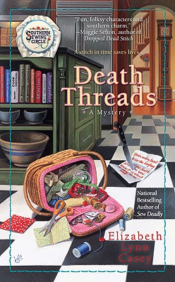 Cover for Death Threads (Southern Sewing Series #2)