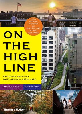 On the High Line: Exploring America's Most Original Urban Park Cover Image