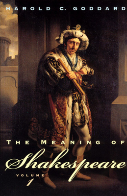 The Meaning of Shakespeare, Volume 1 Cover Image