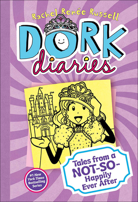 Tales from a Not-So-Happily Ever After (Dork Diaries #8) Cover Image