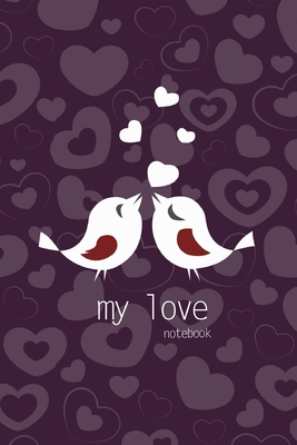 My Love Notebook, Blank Write-in Journal, Dotted Lines, Wide Ruled, Medium (A5) 6 x 9 In (Purple) Cover Image