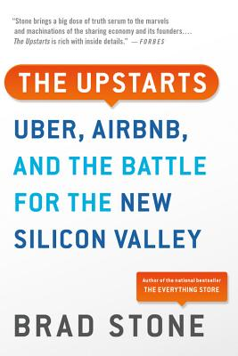 The Upstarts: Uber, Airbnb, and the Battle for the New Silicon Valley Cover Image