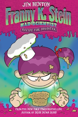 Recipe for Disaster (Franny K. Stein, Mad Scientist #9) Cover Image