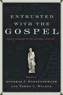 Cover for Entrusted with the Gospel