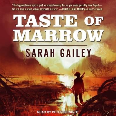 Taste of Marrow (River of Teeth #2) Cover Image