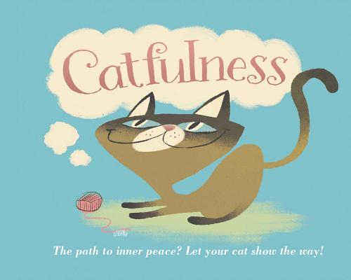 Catfulness: The Path to Inner Peace Cover Image